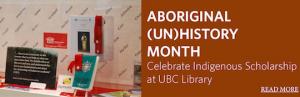 Aboriginal (Un)history Month