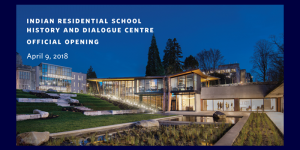 Indian Residential School History and Dialogue Centre opening