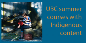 UBC Courses with Indigenous Content Summer 2018