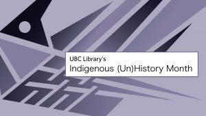 Indigenous (Un)History Month 2019
