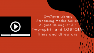 5 Two-Spirit And LGBTQIA+ Focused Streaming  Videos