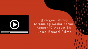 Connections Between Land, Place, People and Culture: 15 Streaming Videos