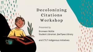 Decolonizing Citations Workshop