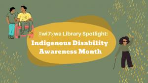Spotlight: Indigenous Disability Awareness Month