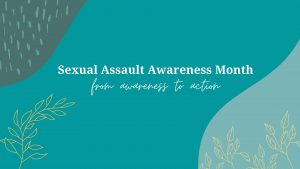 Spotlight: Sexual Assault Awareness Month