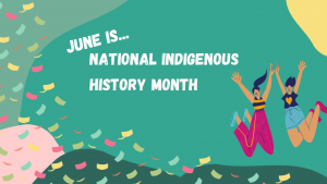 National Indigenous History Month